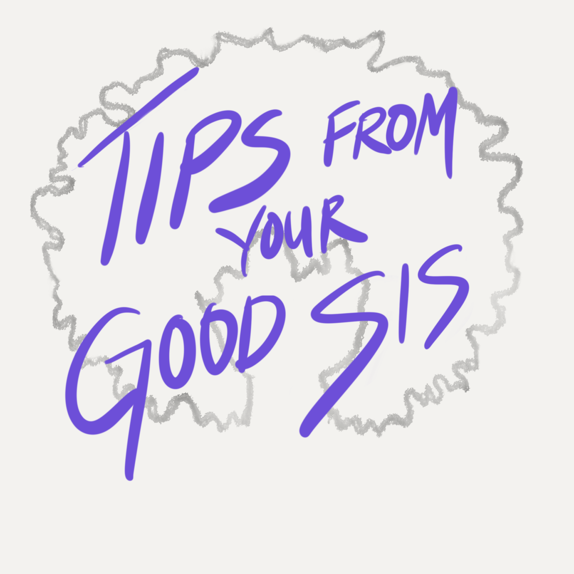 Tips From Your Good Sis Newsletter Subscription Sign Up Cover Image
